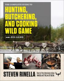 The Complete Guide to Hunting, Butchering, and... PAPERBACK 2015 by Steven Rinella
