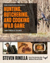 The Complete Guide to Hunting, Butchering... PAPERBACK 2015 by Steven Rinella