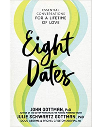 Eight Dates: Essential Conversations for a Lifetime Hardcover