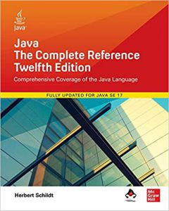 Java: The Complete Reference, Twelfth Edition 12th PAPERBACK - 2021 by Herbert Schildt