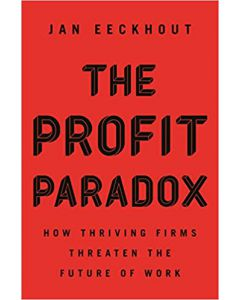 The Profit Paradox  HARDCOVER – 2021 by Jan Eeckhout